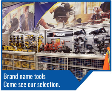 We carry a great selection of tool brands from Dewalt, Bosch, Hitachi, Paslode and more.